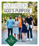 Your Passion God's Purpose Viewbook by Southern Adventist University