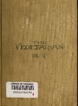 The Vegetarian, A Monthly Magazine published to advocate Wholesome Living. Vol. II. by The Vegetarian Publishing Company