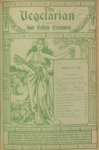 The Vegetarian and Our Fellow Creatures August 1901
