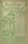 The Vegetarian and Our Fellow Creatures June 1901