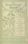 The Vegetarian Magazine March 1905 by The Vegetarian Magazine and Jessie S. Pettit Flint