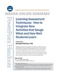 Learning Assessment Techniques: How to Integrate New Activities that Gauge What and How Well Students Learn by Elizabeth Barkley