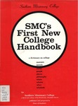 SMC's First New College Handbook 1978 by Southern Missionary College