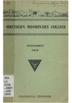 Southern Missionary College Announcements 1948-1949 by Southern Missionary College