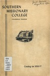Southern Missionary College Catalog 1956-1957 by Southern Missionary College