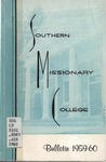 Southern Missionary College Bulletin 1959-1960 by Southern Missionary College