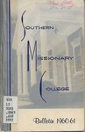 Southern Missionary College Bulletin 1960-1961 by Southern Missionary College