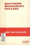 Southern Missionary College Catalog 1967-1968 by Southern Missionary College