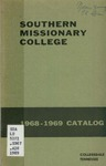 Southern Missionary College Catalog 1968-1969 by Southern Missionary College