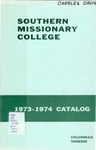 Southern Missionary College Catalog 1973-1974 by Southern Missionary College