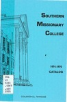 Southern Missionary College Catalog 1974-1975 by Southern Missionary College