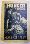 Hunger Knows No Armistice by M. Leone Bracker and Near East Relief