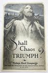 Shall Chaos Triumph? by M. Leone Bracker and Presbyterian Church