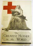 The Greatest Mother of the World by Alonzo Earl Foringer and American Red Cross