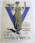 For Every Fighter a Woman Worker. Care For Her Through the YWCA by Adolph Treidler and YWCA
