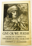Give or We Perish by Wladyslaw Theodore Benda and Near East Relief